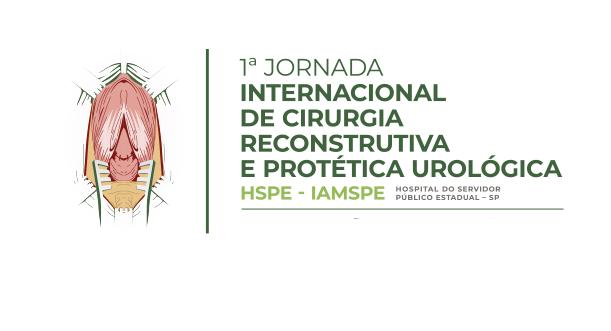 1ª Jornada Internacional de Cirurgia Reconstrutiva e Protética Urológica