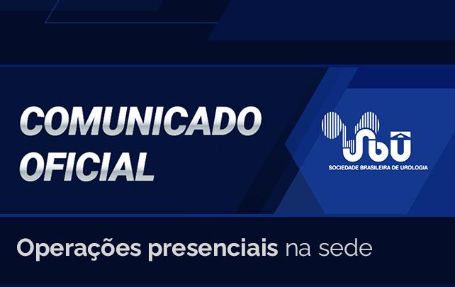 Comunicado oficial: operações presenciais na sede