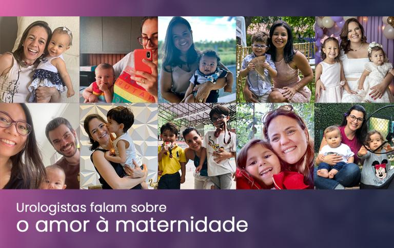 Urologistas falam sobre o amor à maternidade