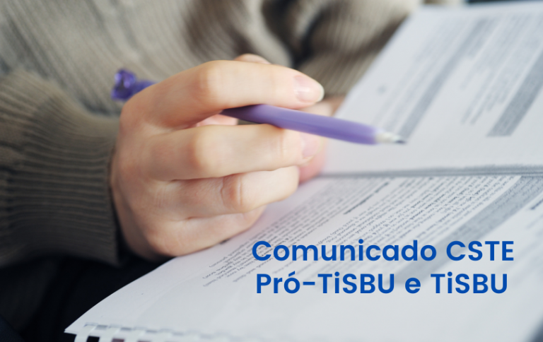 Comunicado CSTE: dúvidas Pró-TiSBU e TiSBU