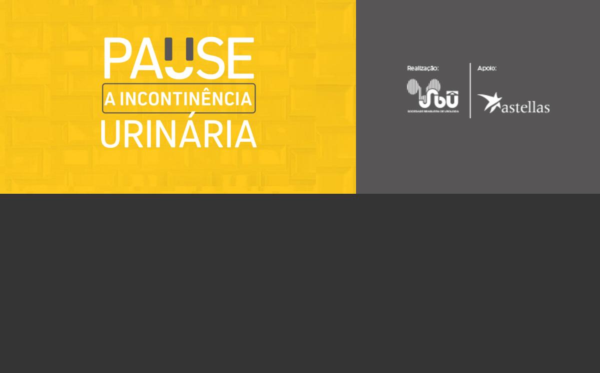 """SBU lança a Campanha """"Pause a Incontinência Urinária"""""""