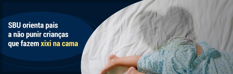 SBU orienta pais a não punir crianças que fazem xixi na cama