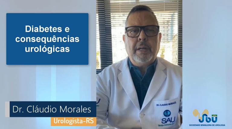 Dr. Cláudio Morales – Diabetes e consequências urológicas