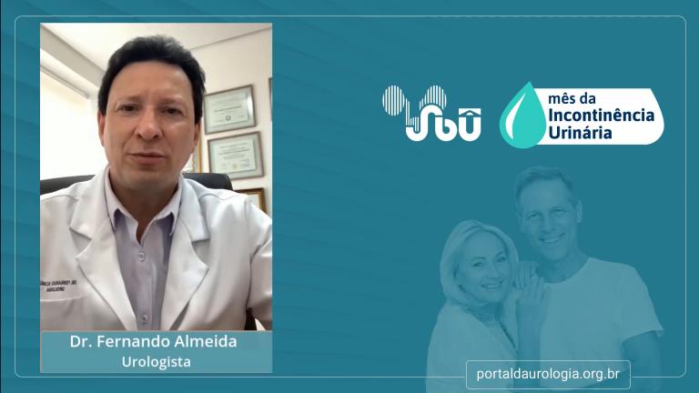 Dr. Fernando Almeida – Novidades para o tratamento da incontinência urinária