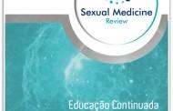 Sexual Medicine Review - Fascículo 1 (Janeiro-Fevereiro) 2017