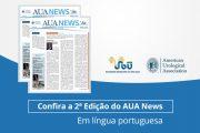 A segunda edição do AUA News em língua portuguesa já está disponível!