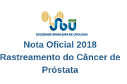 Nota Oficial 2018 - Rastreamento do Câncer de Próstata