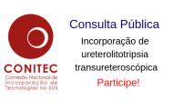 Conitec avalia incorporação de ureterolitotripsia transureteroscópica